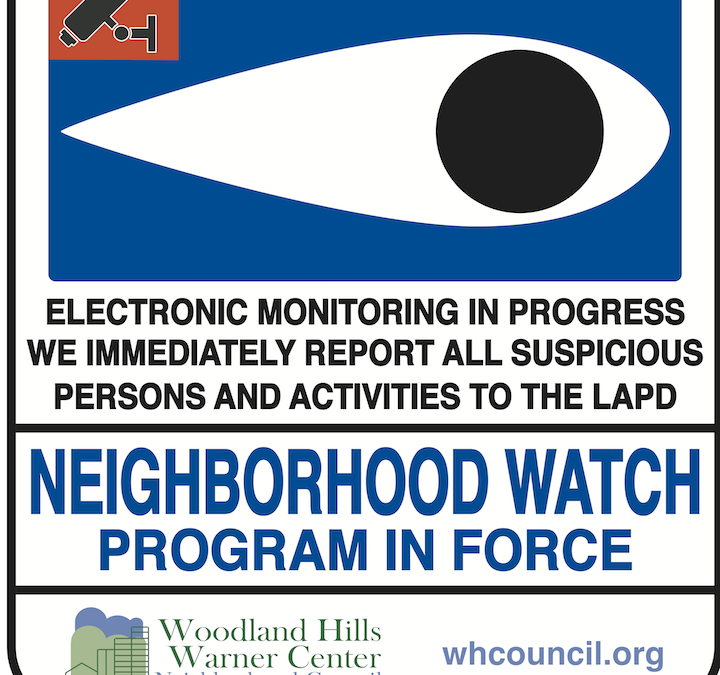 Woodland Hills Warner Center NC Neighborhood Watch Sign Pilot Program – Last Chance for 2017
